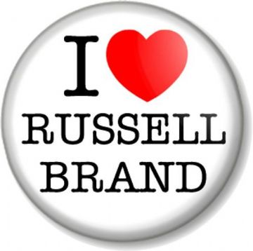 I Love / Heart RUSSELL BRAND Pinback Button Badge Comedian Actor Activist Funny Man